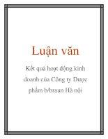 Tài liệu Luận văn: Kết quả hoạt động kinh doanh của Công ty Dược phẩm b/braun Hà nội ppt