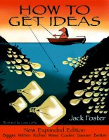 How to get ideas - Jack Foster 2nd edition