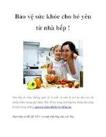 Tài liệu Bảo vệ sức khỏe cho bé yêu từ nhà bếp ! potx