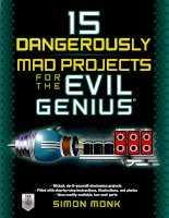 Tài liệu 15 Dangerously Mad Projects for the Evil Genius ppt