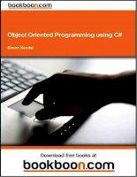 Tài liệu Object Oriented Programming using C sharp ppt