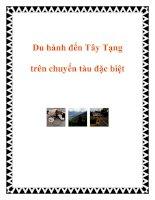 Tài liệu Du hành đến Tây Tạng trên chuyến tàu đặc biệt pptx