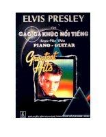 Tài liệu Elvis Presley với các ca khúc nổi tiếng soạn cho đàn piano - guitar pdf
