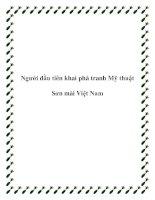 Tài liệu Người đầu tiên khai phá tranh Mỹ thuật Sơn mài Việt Nam potx