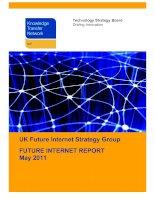 Tài liệu UK Future Internet Strategy Group FUTURE INTERNET REPORT May 2011 pdf