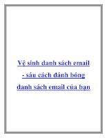 Tài liệu Vệ sinh danh sách email - sáu cách đánh bóng danh sách email của bạn pptx