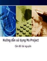 Tài liệu HướngdẫnsửdụngMsProject Cânđốitàinguyên doc