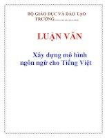 Tài liệu LUẬN VĂN: Xây dựng mô hình ngôn ngữ cho Tiếng Việt pot