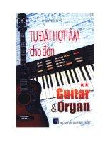 Tài liệu Tự đặt hợp âm cho đàn Guitar và Organ (tập 2) pdf