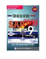 Tài liệu Tính nội lực cốt thép bằng SAP 2000 VERSION 9. Tập 1: Kết cấu bê tông cốt thép  ppt