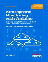 Tài liệu Atmospheric Monitoring with Arduino: Building Simple Devices to Collect Data About the Environment pptx