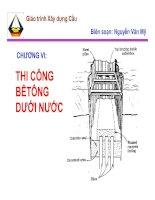 Tài liệu Giáo trình Xây dựng Cầu - Thi công bê tông dưới nước pptx