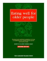 Tài liệu Eating well for older people: Practical and nutritional guidelines for food in residential and nursing homes and for community meals doc