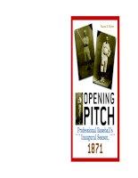 Tài liệu Opening Pitch Professional Baseball's Inaugural Season, 1871 pptx