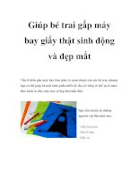 Tài liệu Giúp bé trai gấp máy bay giấy thật sinh động và đẹp mắt pptx