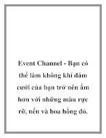 Tài liệu Event Channel - Bạn có thể làm không khí đám cưới của bạn trở nên ấm hơn pptx