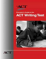 Tài liệu Educator's Guide to the ACT ® Writing Test pptx