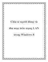 Tài liệu Chia sẻ người dùng và thư mục trên mạng LAN trong Windows 8 docx