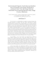Tài liệu Environmental impacts of petroleum production: Fate of inorganic and organic chemicals in produced water from the Osage-Skiatook Petroleum Environmental Research sites, Osage County, Oklahoma doc