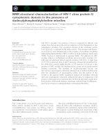 Tài liệu Báo cáo khoa học: NMR structural characterization of HIV-1 virus protein U cytoplasmic domain in the presence of dodecylphosphatidylcholine micelles doc