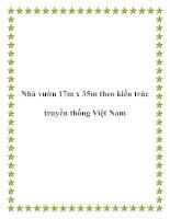 Tài liệu Nhà vườn 17m x 35m theo kiến trúc truyền thống Việt Nam pptx