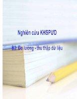 Tài liệu NGHIÊN CỨU KHOA HỌC SƯ PHẠM ỨNG DỤNG - B3: Đo lường - thu thập dữ liệu doc