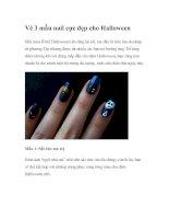 Tài liệu Vẽ 3 mẫu nail cực đẹp cho Halloween docx