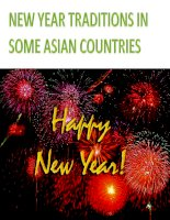 Tài liệu NEW YEAR TRADITIONS IN SOME ASIAN COUNTRIES docx