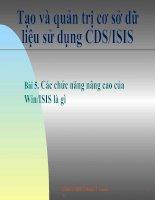Tài liệu Bài 5. Các chức năng nâng cao của Win/ISIS là gì pptx