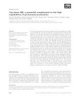 Tài liệu Báo cáo khoa học: Top-down MS, a powerful complement to the high capabilities of proteolysis proteomics pdf