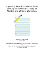 Tài liệu Improving Fourth Grade Students' Writing Skills With 6+1 Traits of Writing and Writer's Workshop ppt