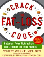 Tài liệu Crack the Fat-Loss Code: Outsmart Your Metabolism and Conquer the Diet Plateau ppt