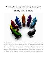 Tài liệu Những kỹ năng bán hàng cho người không phải là Sales pdf