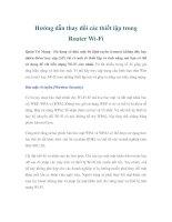 Tài liệu Hướng dẫn thay đổi các thiết lập trong Router Wi-Fi doc