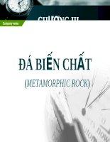 Tài liệu ĐÁ BIẾN CHẤT (METAMORPHIC ROCK) pdf