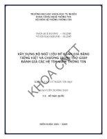 Tài liệu Luận văn: XÂY DỰNG BỘ NGỮ LIỆU ĐỂ ĐÁNH GIÁ BẰNG TIẾNG VIỆT VÀ CHƯƠNG TRÌNH TRỢ GIÚP ĐÁNH GIÁ CÁC HỆ TÌM KIẾM THÔNG TIN docx