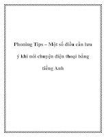 Tài liệu Phoning Tips – Một số điều cần lưu ý khi nói chuyện điện thoại bằng tiếng Anh ppt