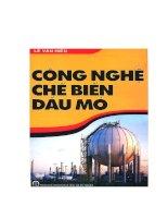 Công nghệ chế biến dầu mỏ - Lê Văn Hiếu