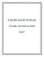 Tài liệu Làm thế nào để tài khoản Google của bạn an toàn hơn? pdf