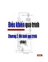 Tài liệu Điều khiển quá trình - Chương 2: Mô hình quá trình - phần pptx