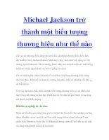 Tài liệu Michael Jackson trở thành một biểu tượng thương hiệu như thế nào docx
