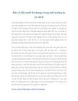 Tài liệu Bảo vệ Microsoft Exchange trong môi trường ảo và vật lý ppt