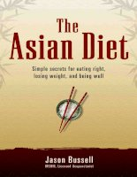 Tài liệu THE ASIAN DIET Simple Secrets for Eating Right, Losing Weight, and Being Well docx