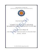 Tài liệu Luận văn:Nghiên cứu ứng dụng mô hình Quadrotor trong giám sát và cứu hộ pptx
