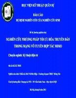 Tài liệu Đề tài: NGHIÊN CỨU PHƯƠNG PHÁP TỐI ƯU HÓA TRUYỀN DẪN TRONG MẠNG VÔ TUYẾN HỢP TÁC MIMO pdf