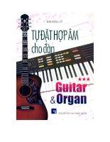 Tài liệu Tự đặt hợp âm cho đàn Guitar và Organ (tập 3) pptx