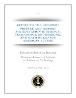 Tài liệu REPORT TO THE PRESIDENT PREPARE AND INSPIRE: K-12 EDUCATION IN SCIENCE, TECHNOLOGY, ENGINEERING, AND MATH (STEM) FOR AMERICA'S FUTURE docx