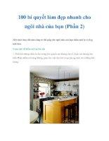 Tài liệu 100 bí quyết làm đẹp nhanh cho ngôi nhà của bạn (Phần 2) pptx