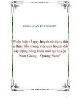 """Tài liệu Khóa luận tốt nghiệp """"Pháp luật về quy hoạch sử dụng đất và thực tiễn trong việc quy hoạch đất xây dựng nông thôn mới tại huyện Nam Giang – Quảng Nam"""" doc"""