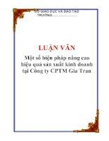 Tài liệu LUẬN VĂN: Một số biện pháp nâng cao hiệu quả sản xuất kinh doanh tại Công ty CPTM Gia Tran pdf